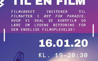 16. januar 2020 – Kunsten at lytte til en film